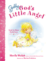 Gabby, God's Little Angel - eBook  -     By: Sheila Walsh