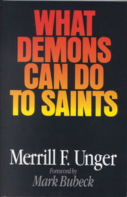 What Demons Can Do to Saints - eBook  -     By: Merrill F. Unger