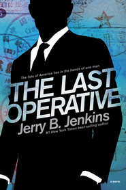 The Last Operative - eBook  -     By: Jerry B. Jenkins