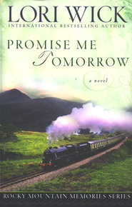 Promise Me Tomorrow - eBook  -     By: Lori Wick