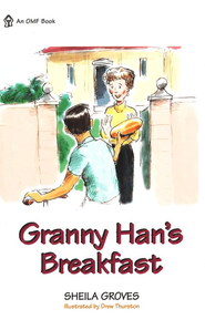 Granny Han's Breakfast  -     By: Sheila Groves
