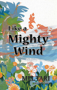 Like a Mighty Wind - eBook  -     By: Cliff Dudley