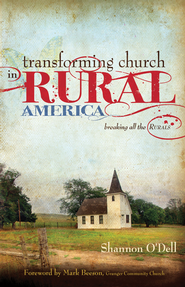 Transforming Church in Rural America - eBook  -     By: Shannon O'Dell