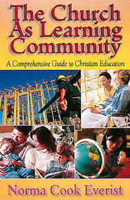 The Church as Learning Community - eBook  -     By: Norma Cook Everist