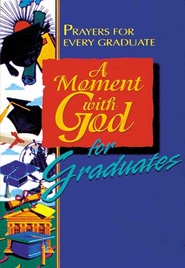 A Moment with God for Graduates - eBook  -     By: Maribeth Walker
