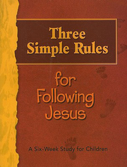 Three Simple Rules for Following Jesus: A Six-week Study for Children - eBook  -     By: Rueben Job