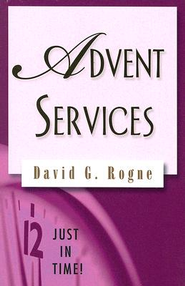 Just in Time Series - Advent Services - eBook  -     By: David G. Rogne