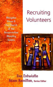 Recruiting Volunteers - eBook  -     By: Dan Entwhistle