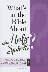 What's in the Bible About the Holy Spirit? - eBook  -
