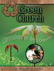 Green Church: Caretakers of God's Creation - eBook  -     By: Suzann Wade, Daphna Flegal