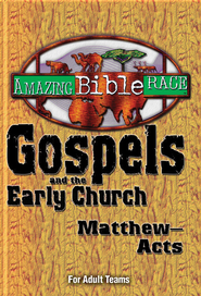 Amazing Bible Race - For Adult Teams (Matthew-Acts) - eBook  -