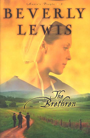 The Brethren, Annie's People Series #3   -     By: Beverly Lewis