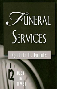 Just in Time Series - Funeral Services - eBook  -     By: Cynthia Danals