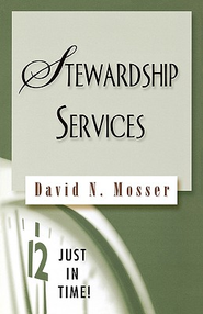 Just in Time Series - Stewardship Services - eBook  -     By: David Mosser