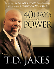 40 Days of Power - eBook  -     By: T.D. Jakes