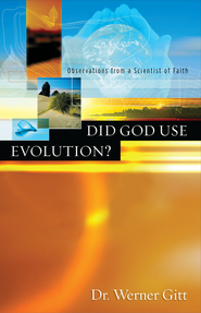 Did God Use Evolution? - eBook  -     By: Dr. Werner Gitt