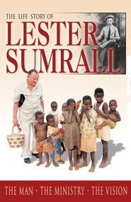 The Life Story of Lester Sumrall - eBook  -     By: Tim Dudley