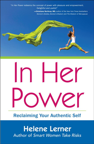 In Her Power: Reclaiming Your Authentic Self - eBook  -     By: Helene Lerner