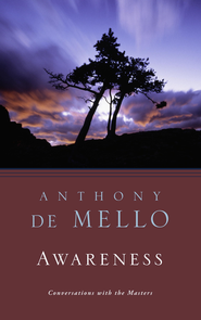 Awareness - eBook  -     By: Anthony de Mello