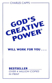 God's Creative Power Will Work for You, 10 Copies  -     By: Charles Capps