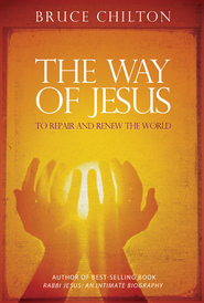 The Way of Jesus - eBook  -     By: Bruce Chilton