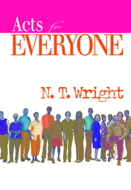 Acts for Everyone, Part One: Chapters 1-12 - eBook  -     By: Tom Wright