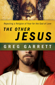 The Other Jesus - eBook  -     By: Greg Garrett
