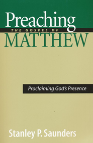 Preaching the Gospel of Matthew - eBook  -     By: Stanley P. Saunders