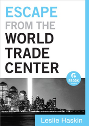 Escape from the World Trade Center - eBook  -     By: Leslie Haskin