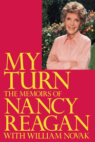 My Turn: The Memoirs of Nancy Reagan - eBook  -     By: Nancy Reagan