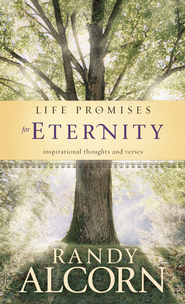 Life Promises for Eternity - eBook  -     By: Randy Alcorn