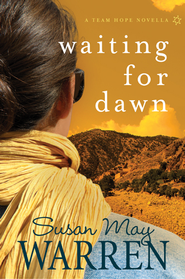 Waiting for Dawn: A Team Hope Novella - eBook  -     By: Susan May Warren