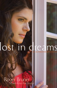 Lost in Dreams - eBook  -     By: Roger Bruner, Kristi Rae Bruner