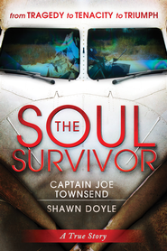 The Soul Survivor - eBook  -     By: Captain Joseph Townsend, Shawn Doyle