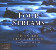 The Four Streams: How Christ Heals Our Hearts - Compact Disc  -     By: John Eldredge