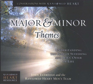 Major & Minor Themes: Understanding the Role of  Suffering and Jesus' Offer of Life Audiobook on CD  -     By: John Eldredge