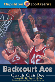 Backcourt Ace - eBook  -     By: Clair Bee