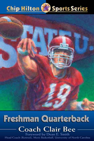 Freshman Quarterback - eBook  -     By: Clair Bee