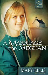 Marriage for Meghan, A - eBook  -     By: Mary Ellis