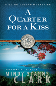 Quarter for a Kiss, A - eBook  -     By: Mindy Starns-Clark