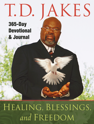 Healing, Blessings, and Freedom: 365-Day Devotional & Journal - eBook  -     By: T.D. Jakes