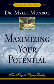 Maximizing Your Potential - eBook  -     By: Myles Munroe