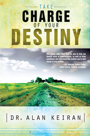 Take Charge of Your Destiny - eBook  -     By: Alan Keiran