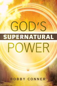 God's Supernatural Power - eBook  -     By: Bobby Conner