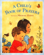 A Child's Book of Prayers with Audio CD  -     By: Illustrated by Michael Hague     Illustrated By: Michael Hague