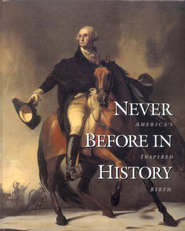 Never Before in History   -     By: Gary Amos, Richard Gardiner