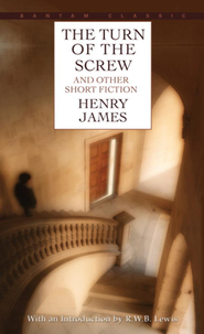 The Turn of the Screw and Other Short Fiction   -     By: Henry James