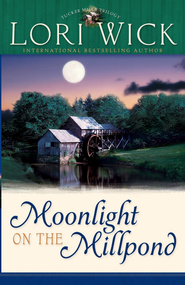 Moonlight on the Millpond - eBook  -     By: Lori Wick