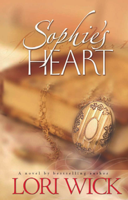 Sophie's Heart - eBook  -     By: Lori Wick