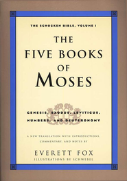 The Five Books of Moses: The Schocken Bible, Volume 1  -     By: Everett Fox
